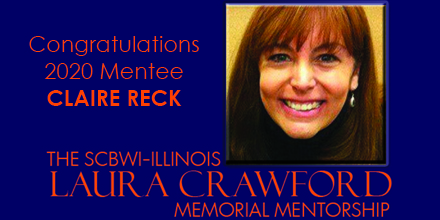 The SCBWI-IL Laura Crawford Memorial Mentorship Mentee for 2020 is Claire Reck For full details: https://illinois.scbwi.org/laura-crawford-mentorship/
