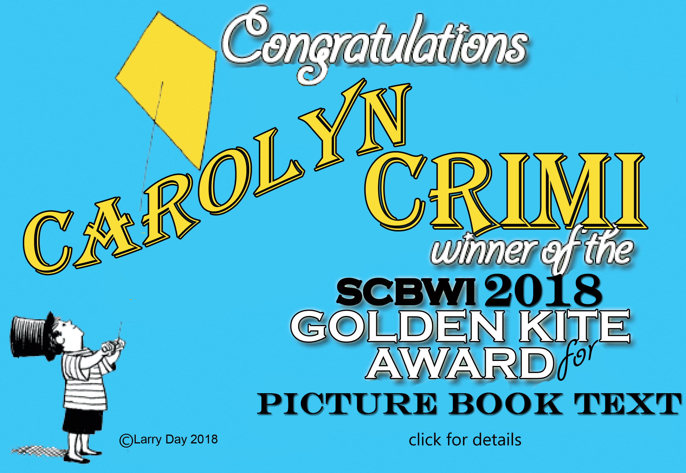 Congratulations Carolyn Crimi, 2018 winner of the SCBWI Golden Kite Award for Picture Book Text https://www.scbwi.org/scbwi-announces-2018-golden-kite-winners/