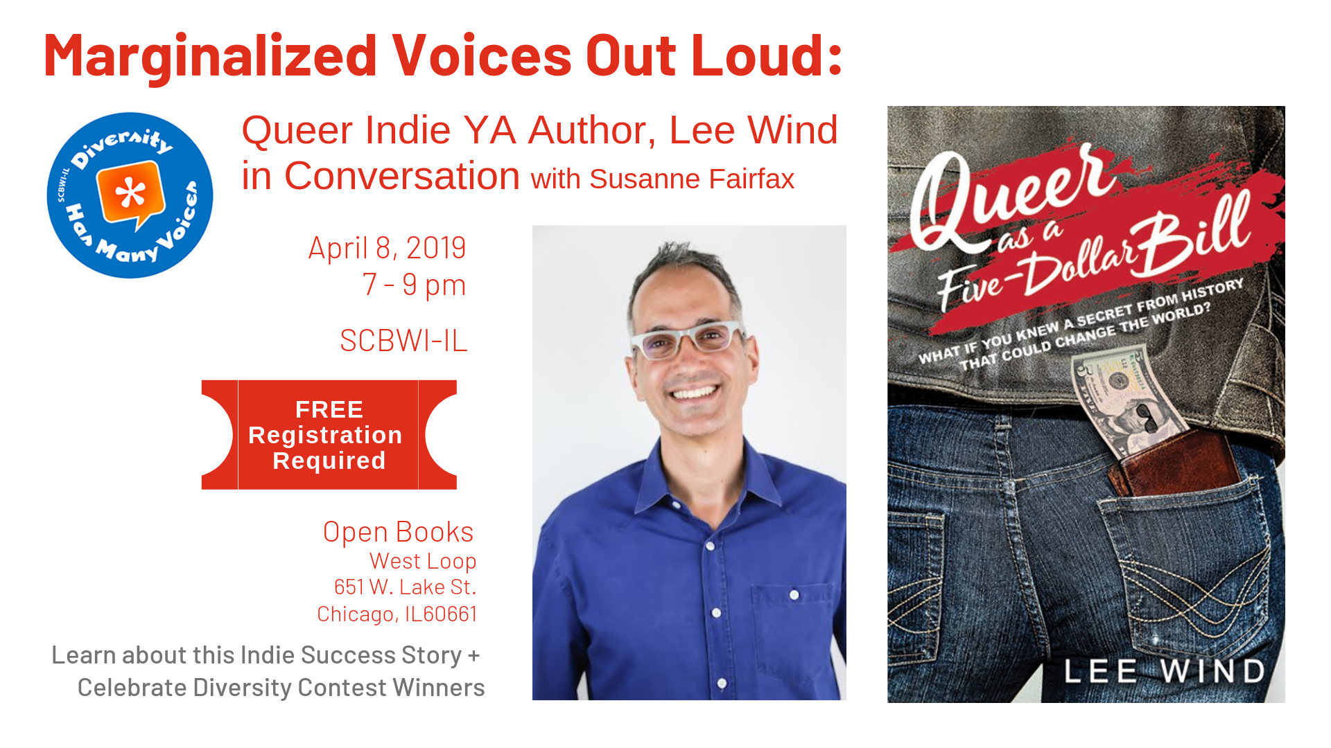 Join us as we chat with Lee Wind about indie publishing, diverse voices and announce the winners of SCBWI-IL's 2019 Diversity Prizes! FREE REGISTRATION REQUIRED: https://illinois.scbwi.org/events/scbwi-il-marginalized-voices-out-loud-queer-ya-indie-author-lee-wind-in-conversation/