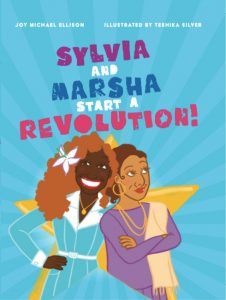 Sylvia and Marsha Start a Revolution book cover