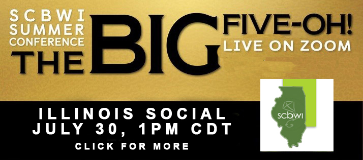 WATCH WITH US Friday, July 30 at 1PM CDT  You're invited to an exclusive Big Five-OH! watch party for our Illinois #LA21SCBWI attendees! Registered for the Big Five-OH!? Then join fellow conference attendees and your Illinois Regional Team members to celebrate our Illinois faculty members Sarah Aronson, Cozbi Cabrera and Alice McGinty! Play our Illinois Trivia Contest to get to know them and everyone from Illinois going to the conference. Then, together we'll watchAn Iconic Interview: KWAME ALEXANDER INTERVIEWS NIKKI GIOVANNI. This is a great way to connect with colleagues!  Attendees have received an invitation with all the information under separate cover. Didn't get yours? Email Deborah Topolski  JOIN SOCIAL MEDIA EXCHANGE BY JULY 23rd PLAY ILLINOIS ICEBREAKER TRIVIA WEAR GOLDEN ANNIVERSARY GLAM Hosted by Your Illinois Regional Team Debbie, Jen, Cedric & Deb A QUESTIONS? Email Deborah Topolski  MEET OUR ILLINOIS FACULTY Be Illinois-proud as Sarah Aronson, Cozbi Cabrera and Alice McGinty give their presentations! Meet our Illinois faculty at our lunch social! Mark your conference calendars for these
