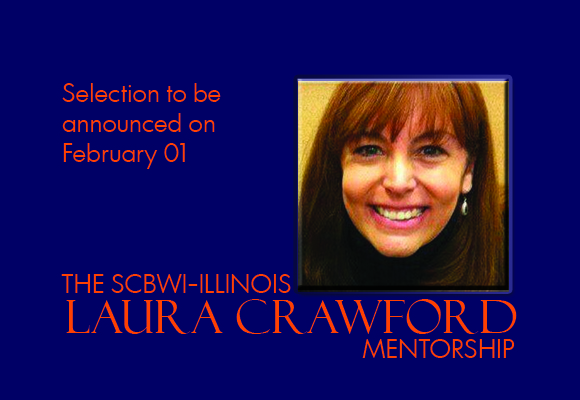 The SCBWI-IL Laura Crawford Mentorship recipient will be announced February 01.