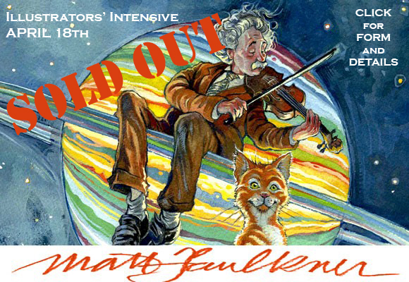 SCBWI-IL 2015 Illustrators' Intensive with Matt Faulkner on April 18 is SOLD OUT. For more illustrator events, see the NETWORKS page.