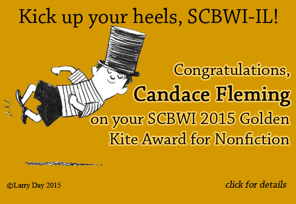 Congratulations to Candace Fleming, winner of the 2015 Golden Kite Award for Nonfiction!