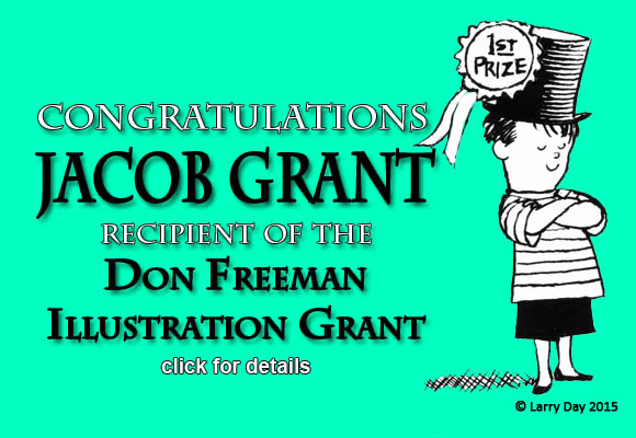 Congratulations to Jacob Grant, 2015 recipient of the Don Freeman Grant, Published Illustrator Award http://www.scbwi.org/scbwi-announces-work-in-progress-winners/