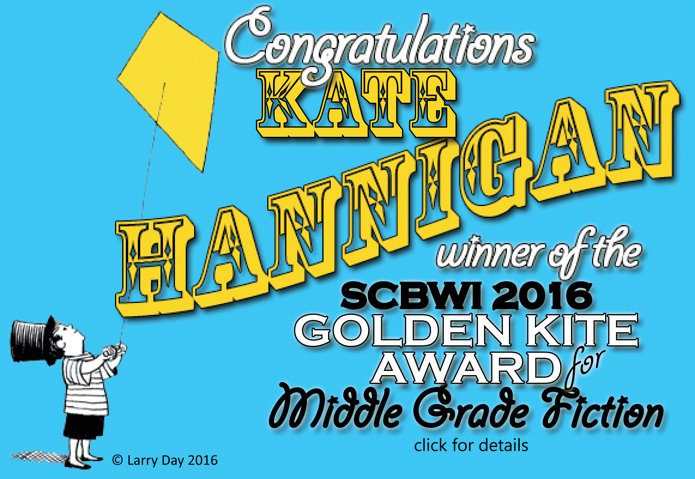 Congratulations Kate Hannigan, winner of the 2016 Golden Kite Award for Middle Grade/Young Reader Fiction:https://www.scbwi.org/2016-golden-kite-award-winners/ for her novel, The Detective's Assistant (Little/Brown, 2015)