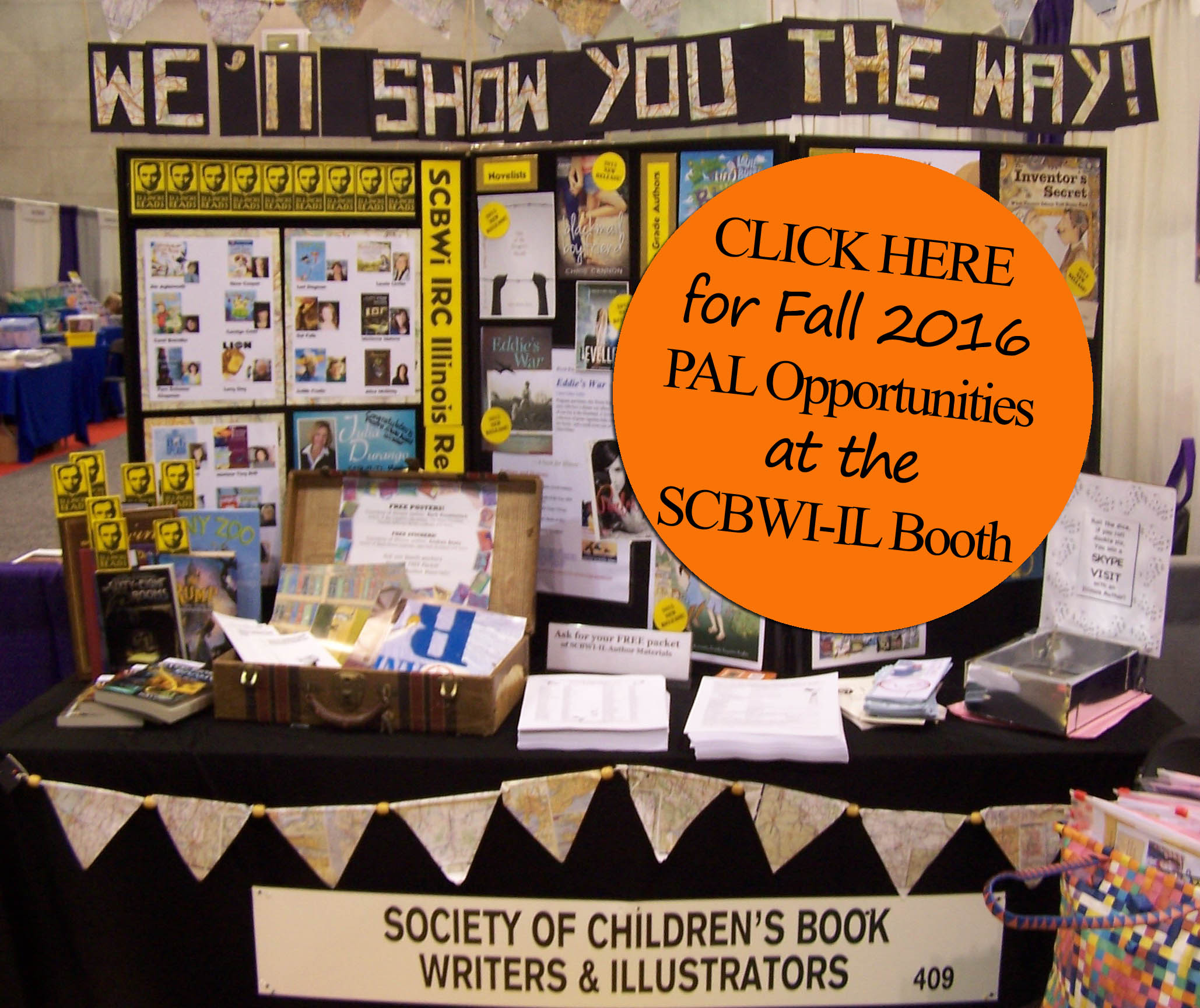 SCBWI-IL Promotional Booth teams are making plans to WOW Illinois teachers and school librarians at their annual conferences: Illinois Reading Conference, Sept 29-Oct 1 and Illinois School Library and Media Association, Nov. 3-5  SCBWI-IL plans to showcase a display of our recently published (2014-2016) PAL books. In addition we will bundle and hand out posters, flyers, postcards or brochures you have to promote your books and your school/library visits/skypes. We accept promo materials from any PAL published authors/illustrators, not just the most recently published.   Want to sign your PAL books and promote yourself at ISLMA? Contact Dawn Pennacchia dawn@ideahappy.com