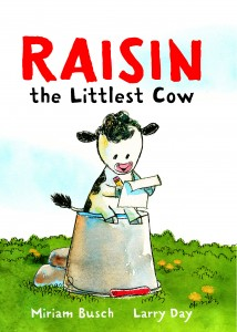 1. Raisin the Littlest Cow cover