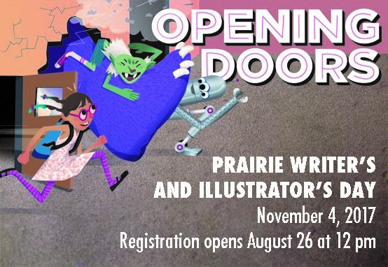 On November 4th, Prairie Writer's and Illustrator's Day opensdoors to children's publishing--registration begins August 26th at 12 noon!